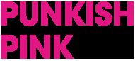 PUNKISH PINK - パンキッシュ ピンク